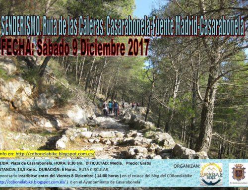 Ruta de Senderismo. Ruta de las Caleras. Casarabonela – Fuente Madrid – Casarabonela. Fecha: Sábado 9 Diciembre 2017