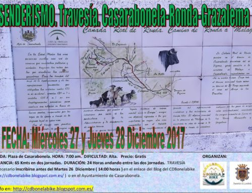 Ruta de Senderismo. Travesía. Casarabonela – Ronda – Grazalema. Fecha: Miércoles 27 y Jueves 28 Diciembre 2017