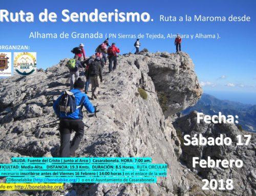 Ruta de Senderismo. Ruta a la Maroma desde Alhama de Granada. Área El Robledal – La Maroma. Fecha: Sábado 17 Febrero 2018