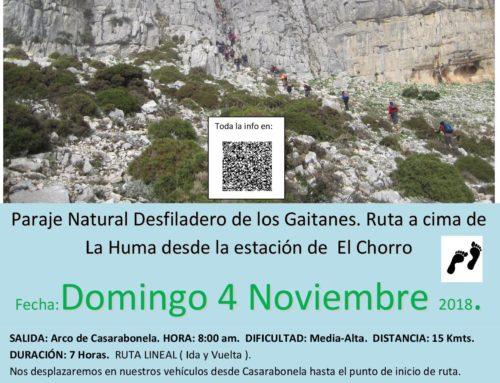 PRÓXIMA Ruta de Senderismo.  Paraje Natural Desfiladero de los Gaitanes. Ruta a cima de La Huma desde la estación de  El Chorro  Fecha: Domingo 4 Noviembre 2018.