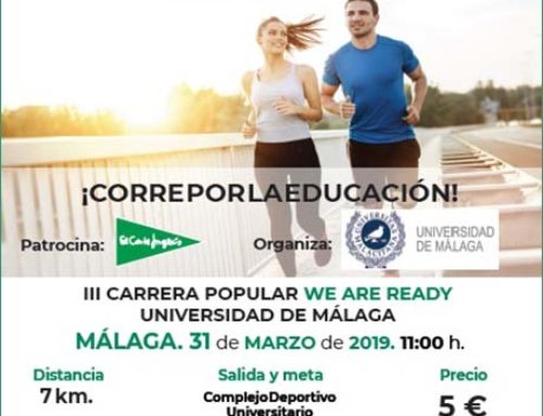 III Carrera Popular We Are Ready Universidad de Málaga. Fecha: Domingo 31 Marzo 2019