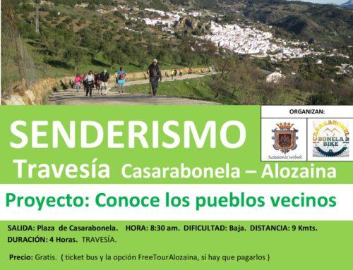 PRÓXIMA Ruta de Senderismo.  Travesía Casarabonela – Alozaina.  Proyecto: Conoce los pueblos vecinos. Fecha: Sábado 23 Marzo 2019.
