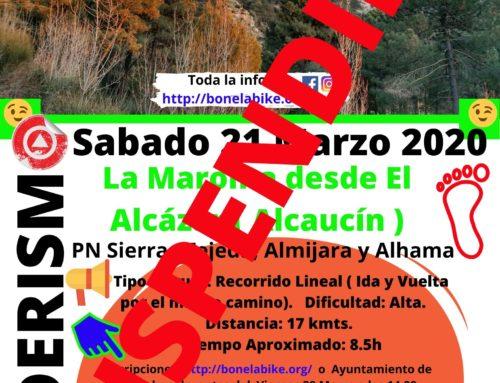 SUSPENDIDA PRÓXIMA Ruta de Senderismo. La Maroma desde el área recreativa El Alcázar ( Alcaucín ) . PN Sierras Tejeda, Almijara y Alhama . Fecha: Sábado 21 Marzo 2020